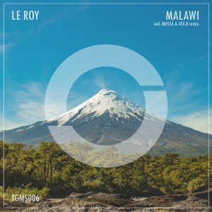 Le Roy – Malawi (incl. MOSSA & Aya.B Remix)