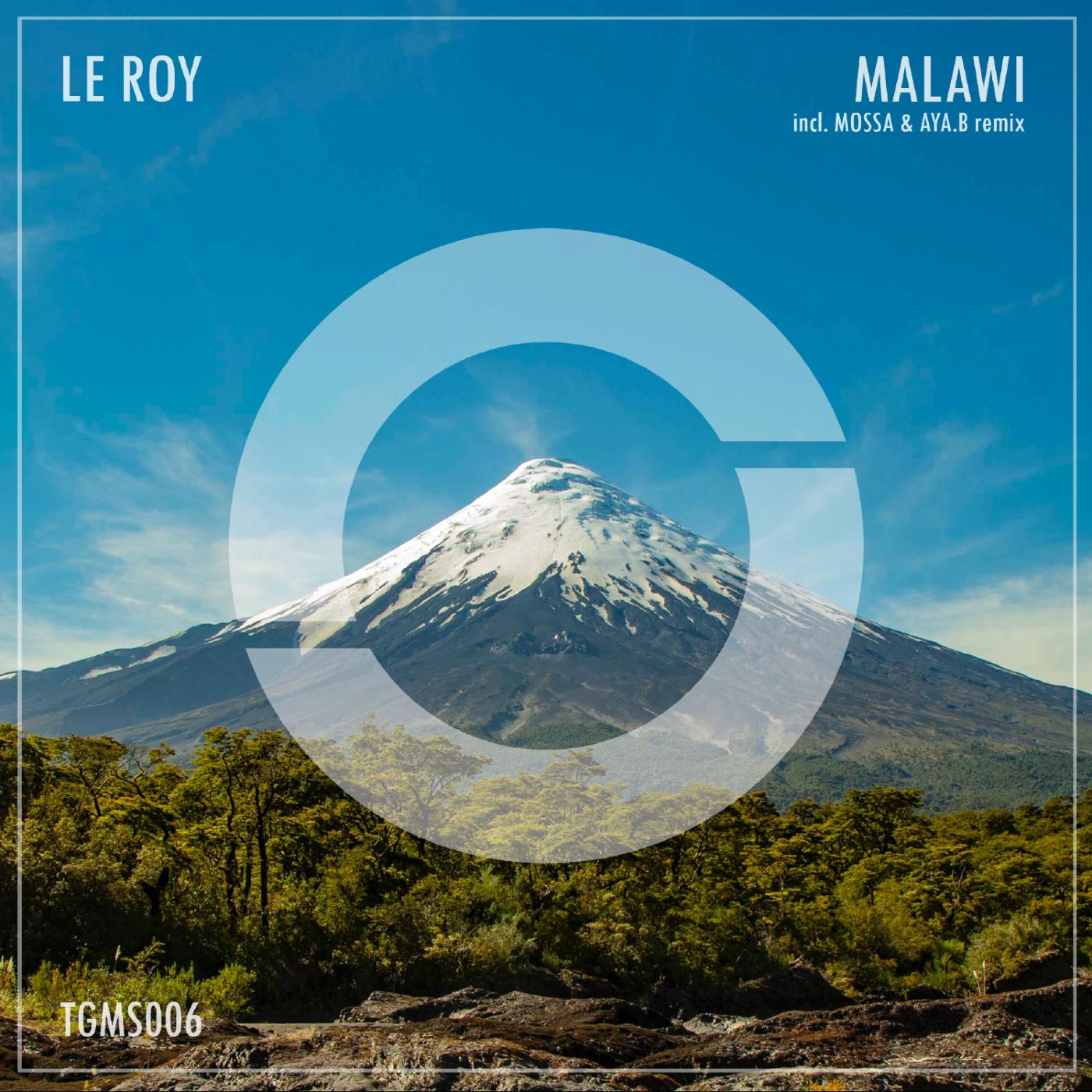 Le Roy - Malawi (incl. Mossa & Aya.B remix)