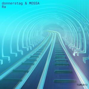 donnerstag & MOSSA – Ra