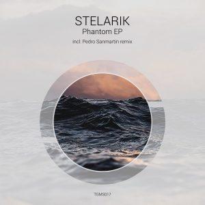 Stelarik – Phantom (incl. Pedro Sanmartin remix)