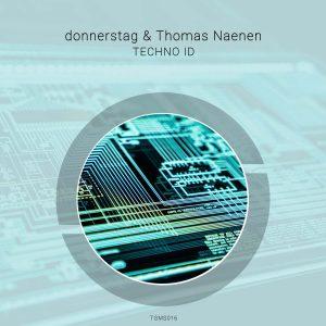 donnerstag & Thomas Naenen – Techno ID