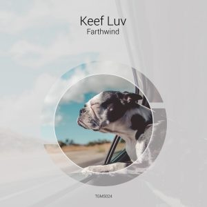 Keef Luv – Farthwind