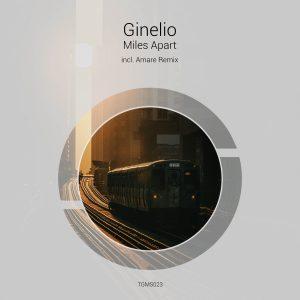 Ginelio – Miles Apart (incl. Amare Remix)