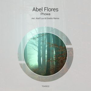 Abel Flores – Phowa (incl. Ginelio & Keef Luv Remix)
