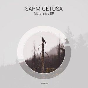 Sarmigetusa – Marafiniya