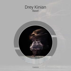 Drey Kinian – Basel
